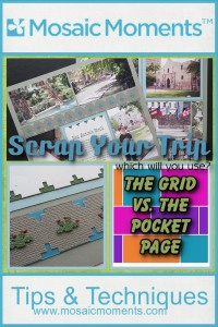 Scrap Your Trip: The Grid vs. The Pocket Page comparing the ease, the speed and the flexibility of the two styles