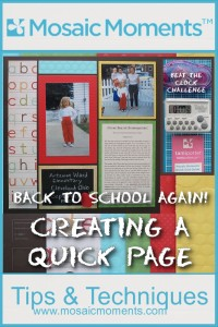 MM_B2S Quick Page Back to School scrapbook pages so quick and easy! Beat the Clock Challenge