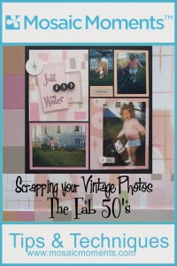 Scrapping Your Vintage Photos: The Fab 50's with Colors, Patterns and Fonts