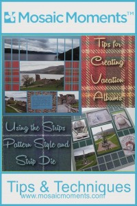 Creating Vacation Albums strip pattern style, strip die featured