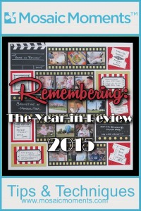 MM Remembering 2015 with a Year in Review layout and featuring the film strip die.