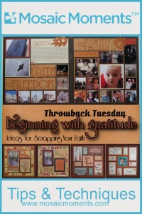 MM_Gratitude, Scrapping Your Faith, Designer Scrapbook Paper, Hybrid Mosaics, Bible Journaling