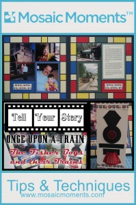 Mosaic Moments Tell Your Story Once Upon A Train  layout and card