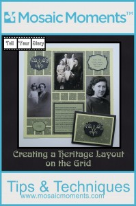 MM Tell Your Story Creating Heritage Layouts on the Grid