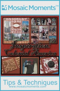 MM Colonial Inspiration for scrapbooking your historic vacations destinations