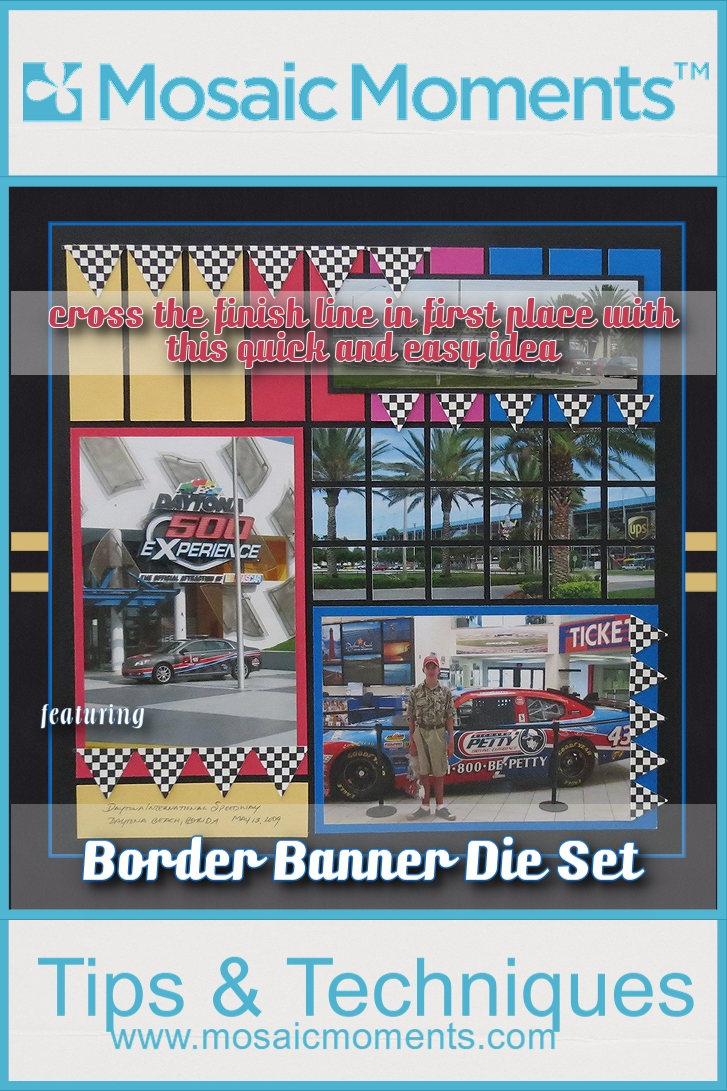 Quick easy scrapbook ideas - Mm Banner Borders Die Set Make Dressing Up This Nascar Themed Page First Place In Quick