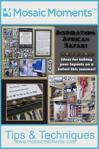 MM INSP African Safari Scrapbook ideas for creating a page inspired by an African Safari