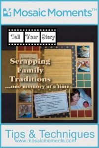 MM Tell Your Story Scrapping Family Traditions...one memory at a time.