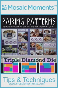 Mosaic Moments Pairing Patterns featuring the Triple Diamond Die and Oval Frame Die sets
