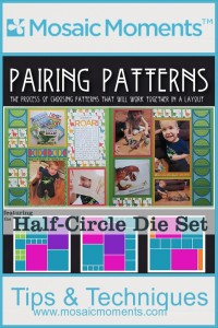 Mosaic Moments Pairing Patterns Half-Circle Die Set