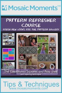 Mosaic Moments Refresher Course Pattern #214 Pink Grid Paper and Casablanca Die Set